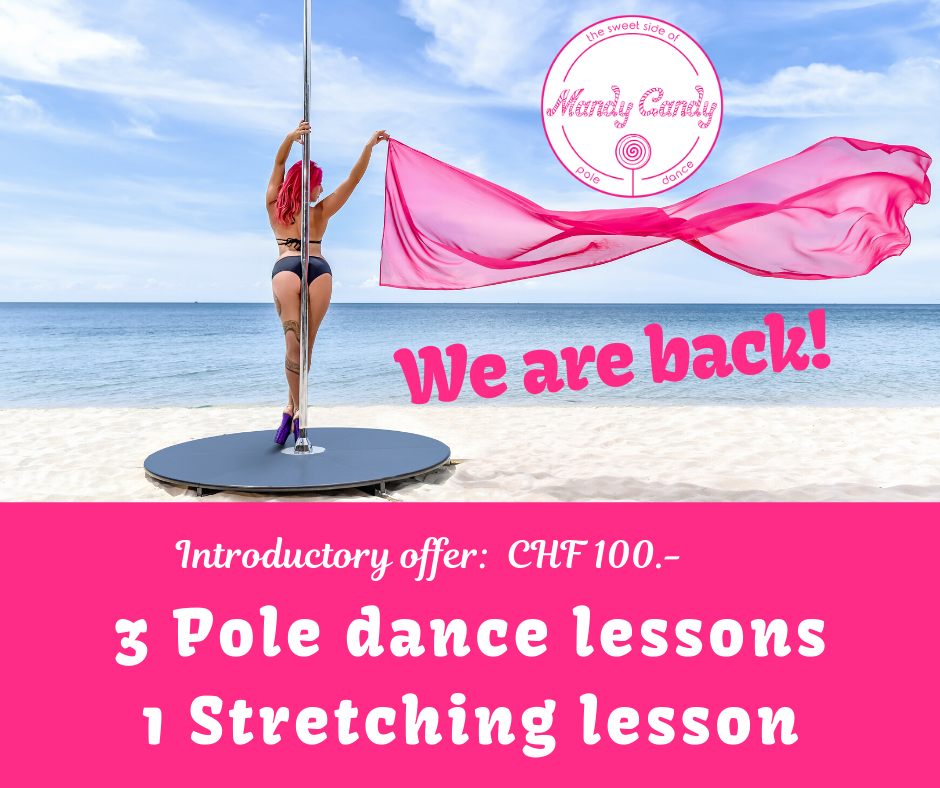 Introductory offer for CHF 100.- 3 Pole dance lessons and 1 Stretching lesson Mandy Candy's Pole Dance Studio