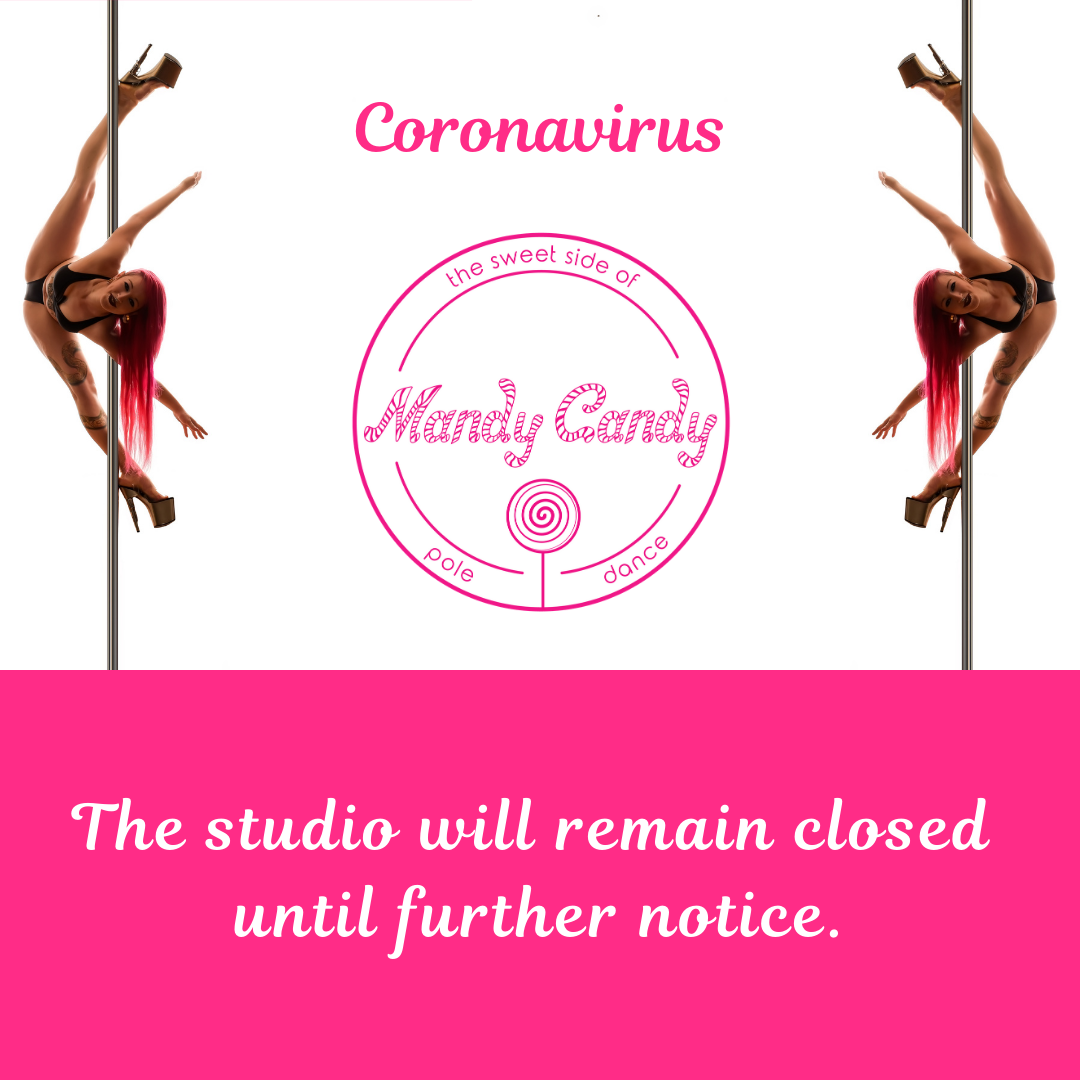 Mandy Candy's Pole Dance Studio remains closed until further notice.